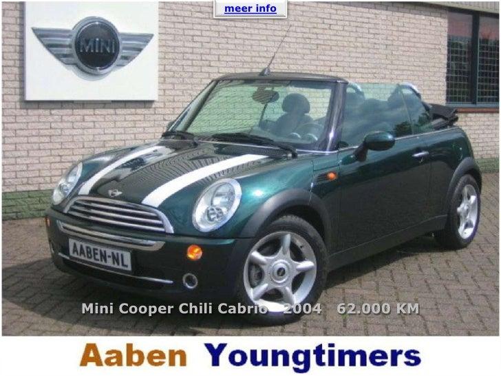 meer info <br />Mini Cooper Chili Cabrio   2004   62.000 KM<br />