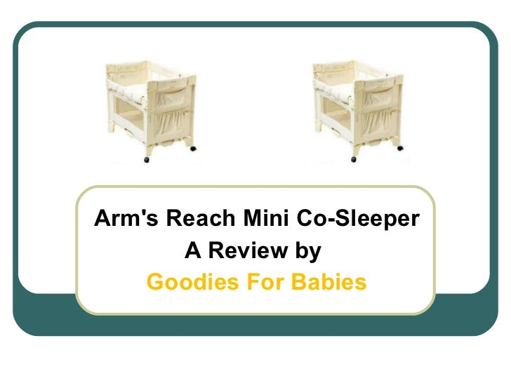 Arm's Reach Mini Co-Sleeper  A Review by  Goodies For Babies