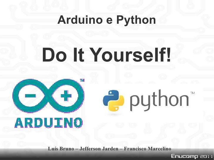 Arduino e Python: Do It Yourself