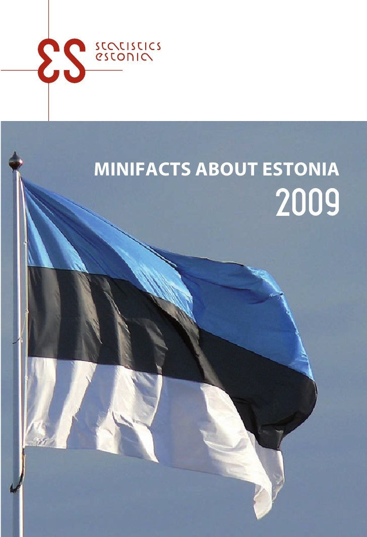 Minifacts about Estonia 2009