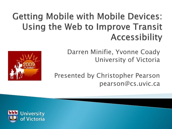 Getting Mobile with Mobile Devices: Using the Web to Improve Transit Accessibility