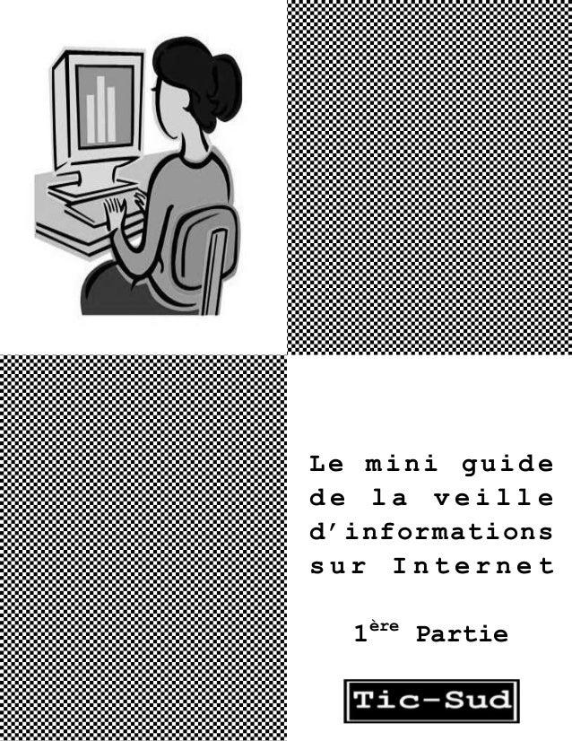 Le mini guide de la veille d'informations sur Internet 1ère Partie