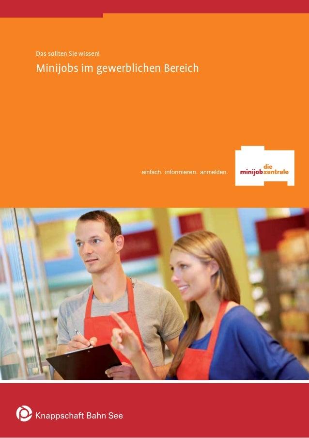 Minijob-Zentrale Minijobs im gewerblichen Bereich Stand: Mai 2013