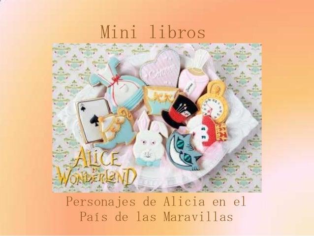 Mini librosPersonajes de Alicia en el  País de las Maravillas