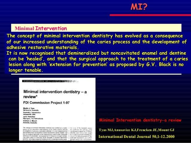 Minimal intervention in dentistry for Minimal art slideshare
