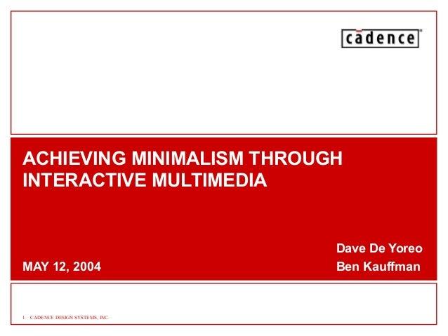 Achieving minimalism through interactive multimedia for Minimal art slideshare
