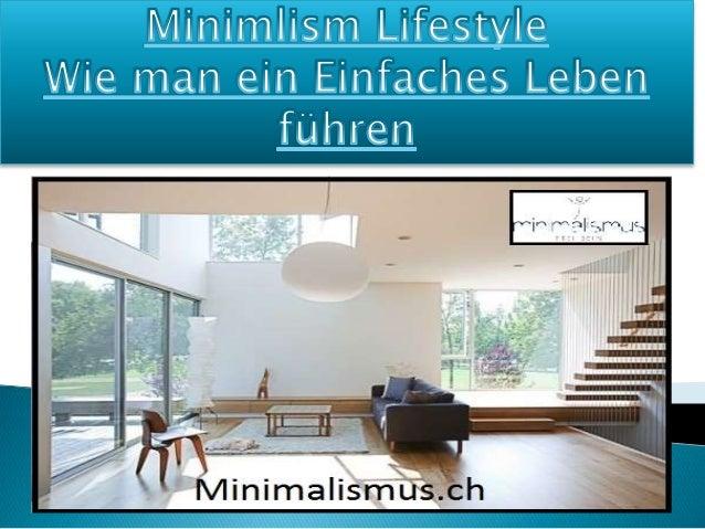 Minimalismus ist ein einfacher Lebensstil. Es ist ein Schlüssel, der sowohl ein einfaches Leben führen und ein minimalisti...