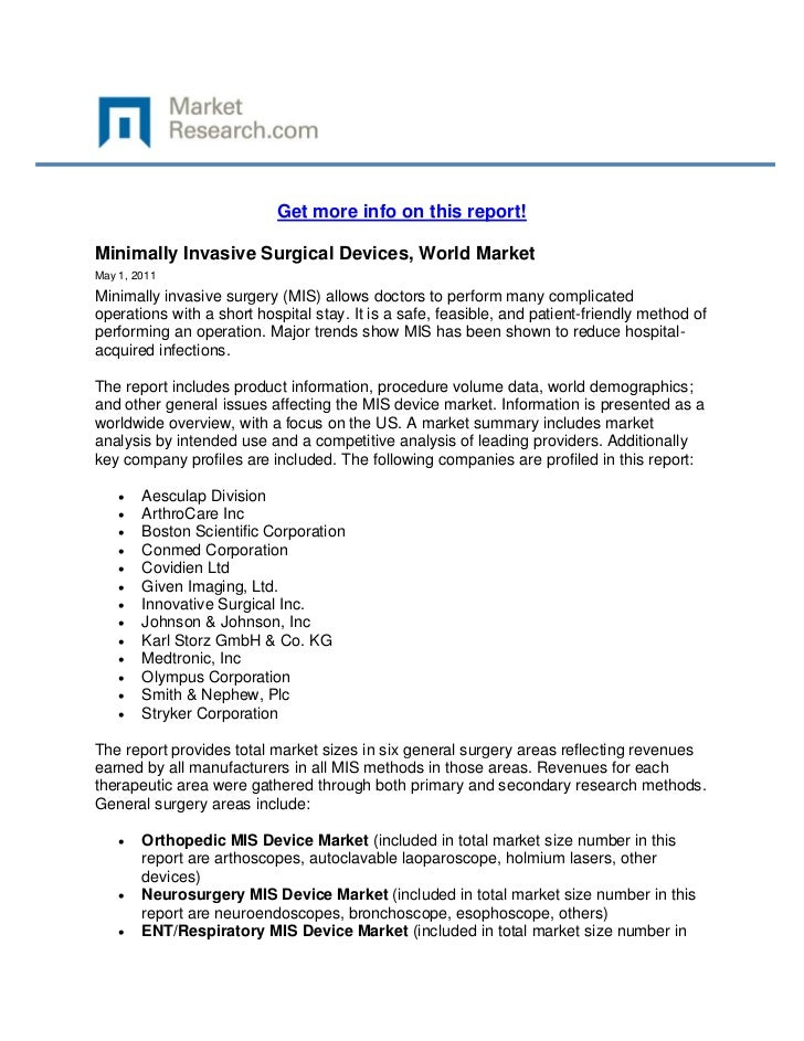 Get more info on this report!Minimally Invasive Surgical Devices, World MarketMay 1, 2011Mini...