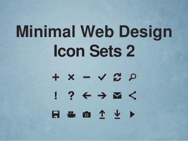 Minimal web design icon sets 2 for Minimal art slideshare