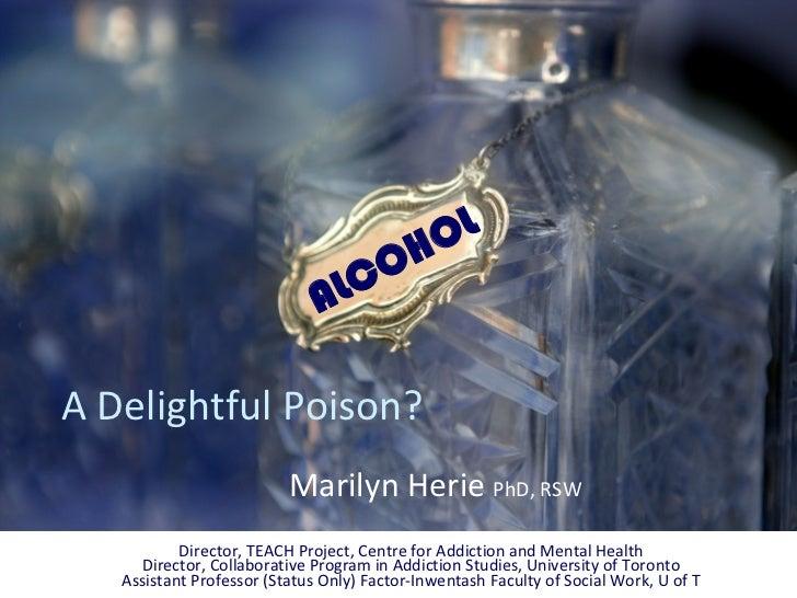 Alcohol A delightful poison pub