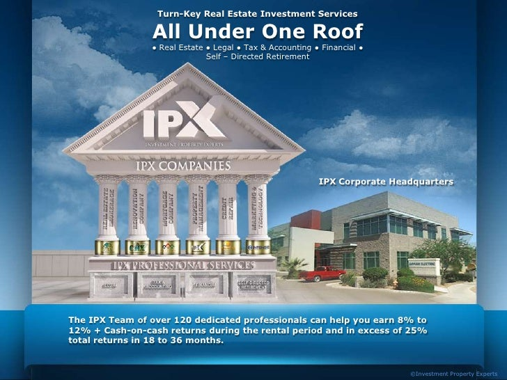 Turn-Key Real Estate Investment Services                All Under One Roof                ● Real Estate ● Legal ● Tax & Ac...
