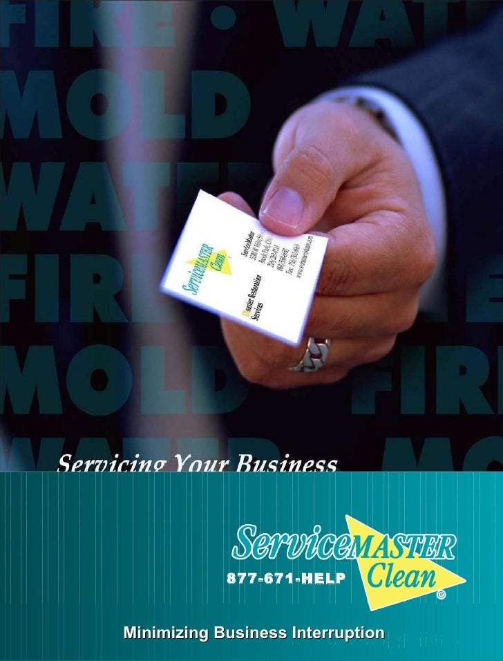 Minimizing Business Interruption 877-671-HELP