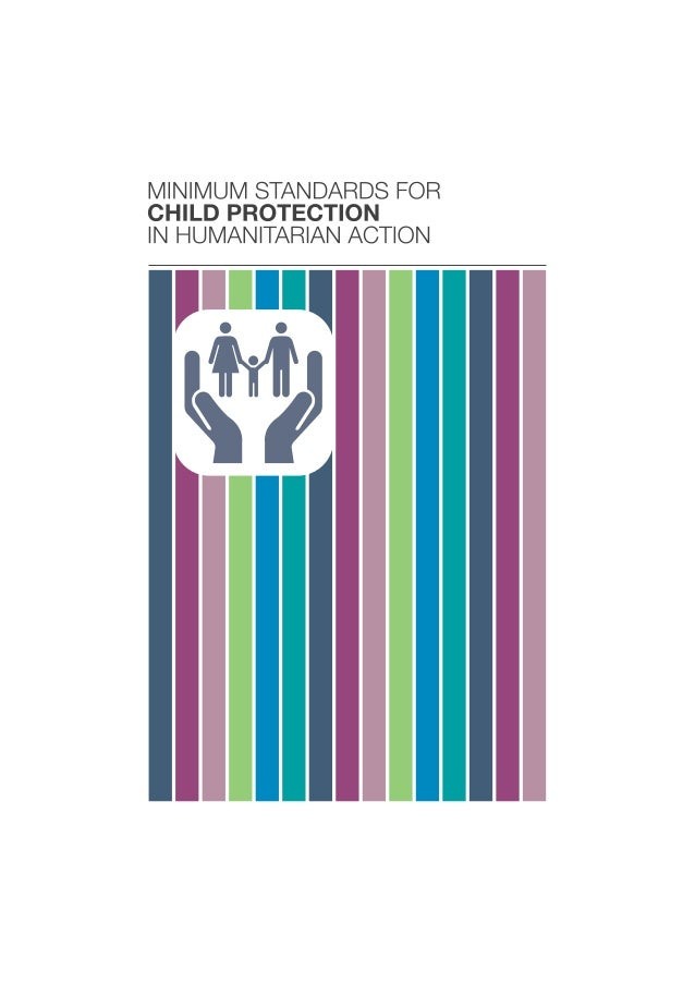 AcknowledgementsThe Child Protection Working Group wishes to thank everybody who hascollaborated on the development of the...