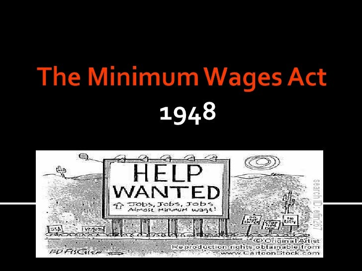Minimum wages act, 1948 ( s e l v a).ppt2