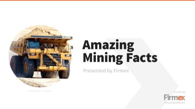 Amazing Mining Facts
