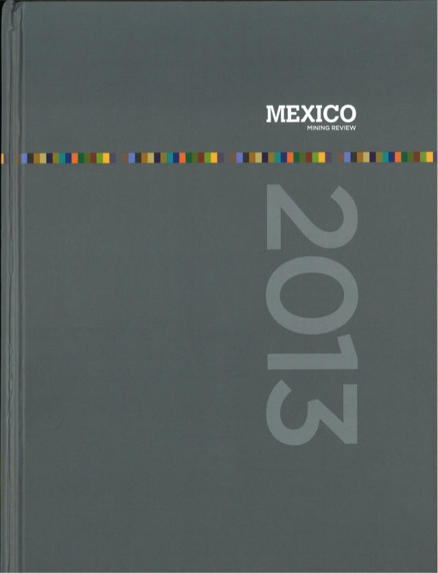 Mexico mining review. Facing the mining sector's legal challenges