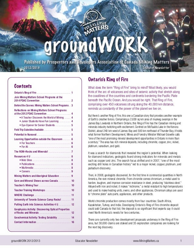 "groundWORK 2012/2013			 Educator Newsletter 		 www.MiningMatters.ca 1Ontario's Ring of FireWhat does the term ""Ring of Fir..."