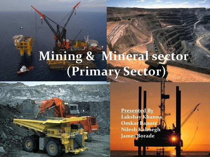 Mining & mineral sector ppt