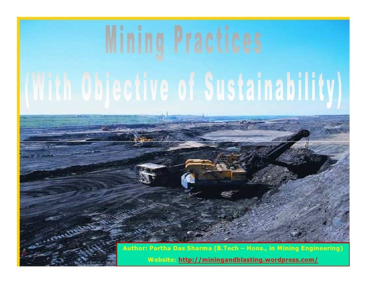 Mining Practices With Objective Of Sustainability