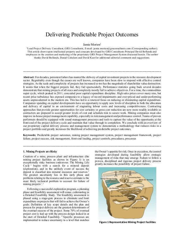 Delivering Predictable Project Outcomes Jamie Morien1 1 Lead Project Delivery Consultant, GRS Consultants, E-mail: jamie.m...