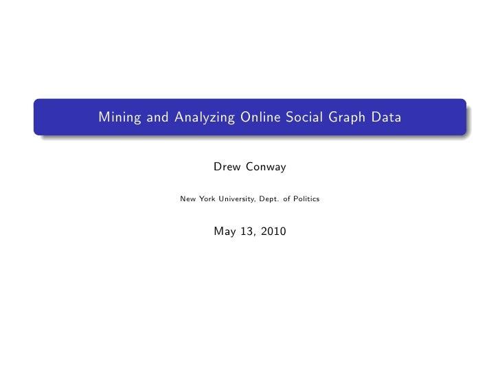 Mining Social Graph Data