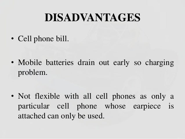 disadvantages and advantages of handphone During this period, we have also realized of the advantages and disadvantages  of the mobile phone as photographic tools because of it, we.