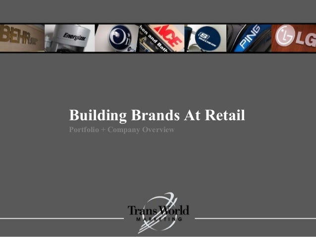 Building Brands At Retail Portfolio + Company Overview