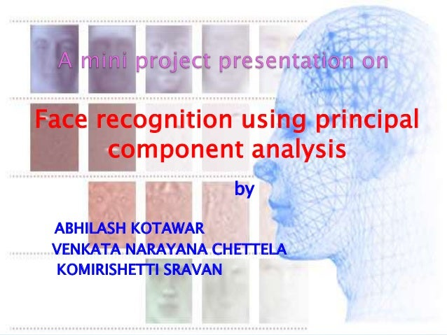 face recognition using Principle Componet Analysis