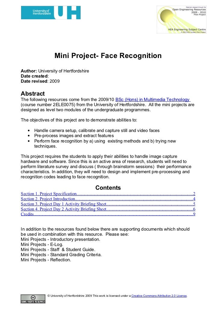 Mini Project- Face Recognition Author: University of Hertfordshire Date created: Date revised: 2009  Abstract The followin...