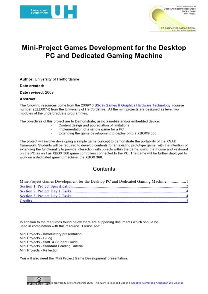 Mini-Project Games Development for the Desktop         PC and Dedicated Gaming Machine   Author: University of Hertfordshi...
