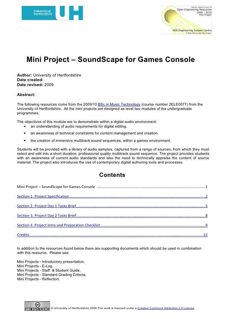 Mini Project – SoundScape for Games Console Author: University of Hertfordshire Date created: Date revised: 2009  Abstract...
