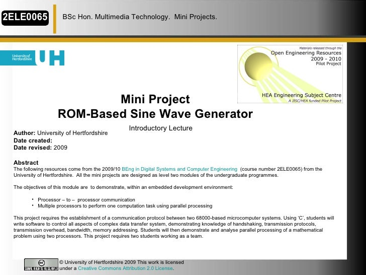 Mini Project  ROM-Based Sine Wave Generator   Introductory Lecture   BSc Hon. Multimedia Technology.  Mini Projects. <ul><...