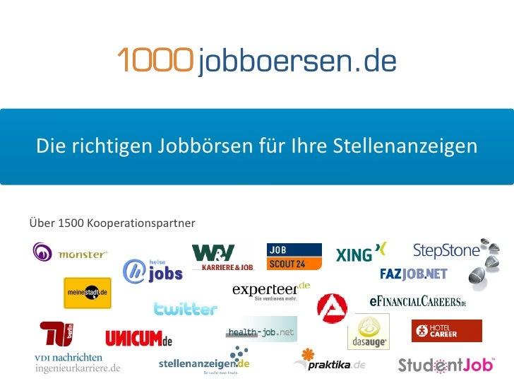 Die richtigen Jobbörsen für Ihre Stellenanzeigen<br />Über 1500 Kooperationspartner<br />