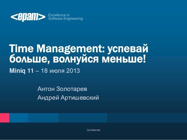 Miniq 11: Time management by Anton Zolotarev & Andrei Artisheuski