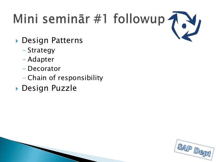 Design Patterns<br /><ul><li>Strategy
