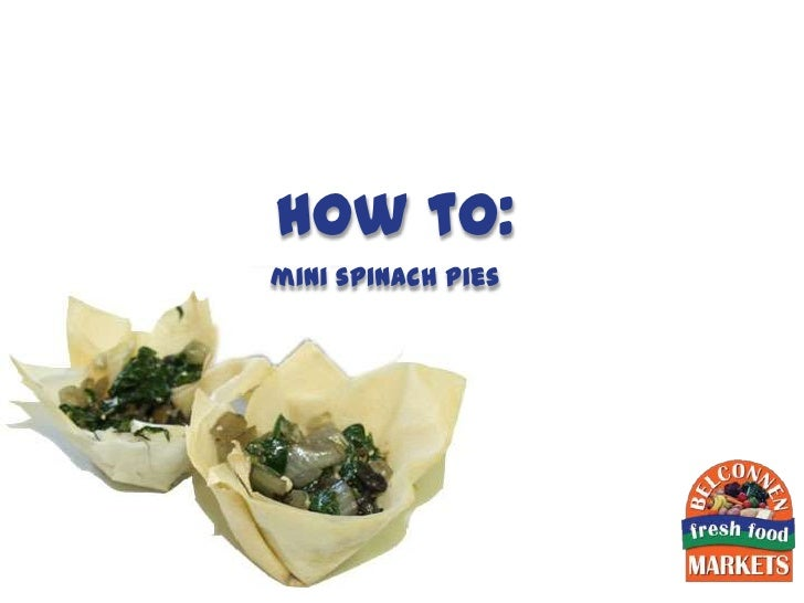 how to:mini spinach pies