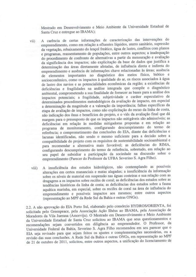 Mestrado em Desenvolvimento e Meio Ambiente da Universidade Estadual de Santa Cruz e entregue ao IBAMA);   vii) A carência...