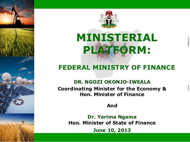 Doc IDLastModifiedPrinted|DR. NGOZI OKONJO-IWEALACoordinating Minister for the Economy &Hon. Minister of FinanceAndDr. Yer...