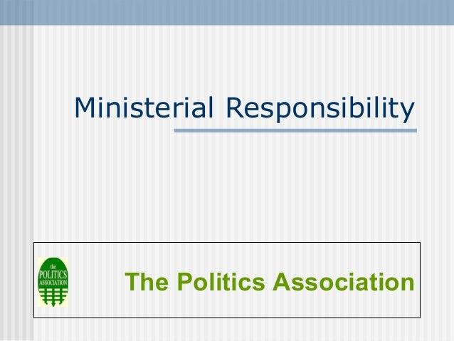 Ministerial ResponsibilityThe Politics Association