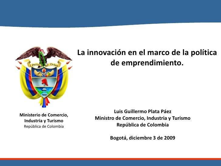 La innovación en el marco de la política                                    de emprendimiento.                            ...