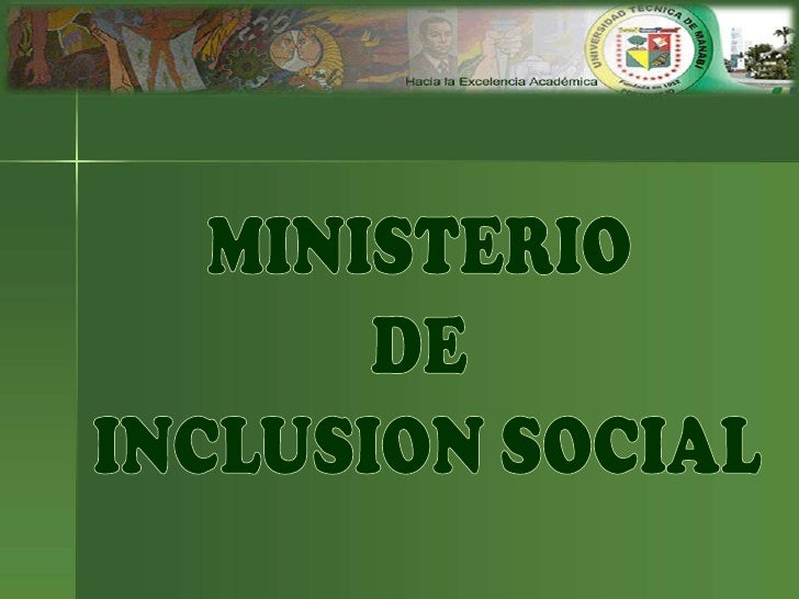 Ministerio de inclucion social