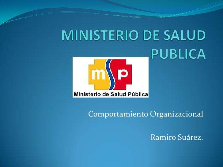 Comportamiento Organizacional               Ramiro Suárez.