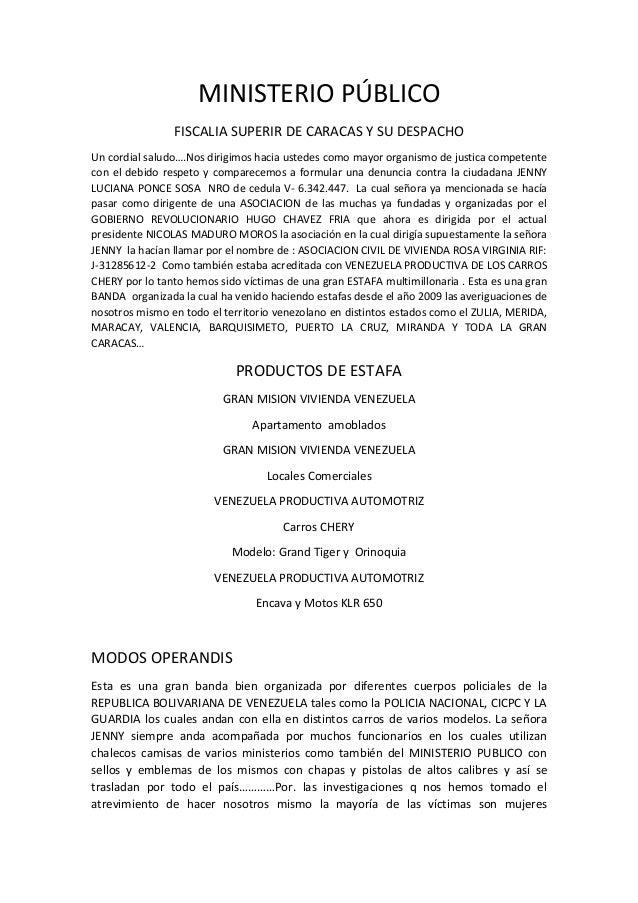 MINISTERIO PÚBLICO FISCALIA SUPERIR DE CARACAS Y SU DESPACHO Un cordial saludo….Nos dirigimos hacia ustedes como mayor org...