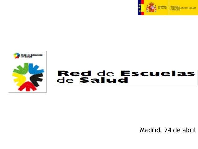Madrid, 24 de abril