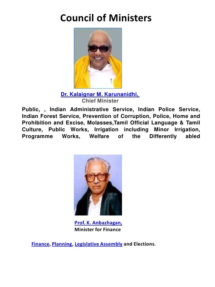 Council of Ministers<br />Dr. Kalaignar M. Karunanidhi, Chief Minister<br />Public, , Indian Administrative Service, India...