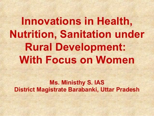 Innovations in Health, Nutrition, & Sanitation in Barabanki, Uttar Pradesh.