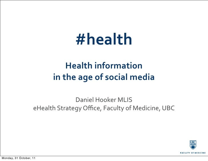 #health                                    Health	  information	                               in	  the	  age	  of	  socia...
