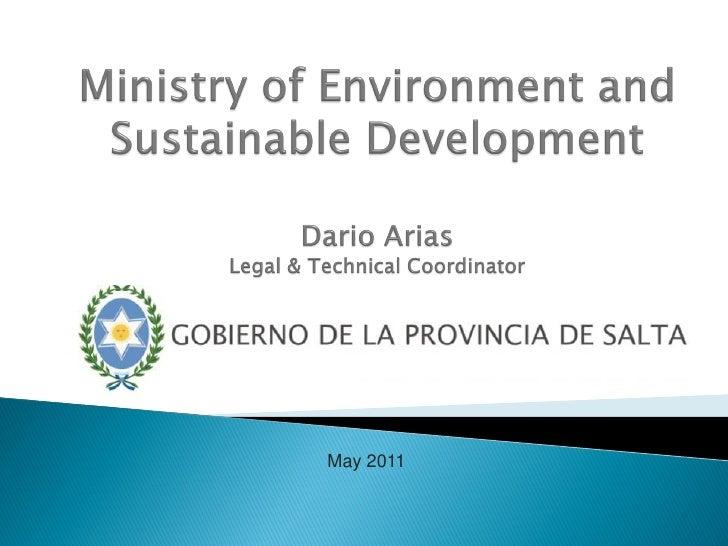 Ministry Of Environment   Province Of Salta   Dario Arias   May 2011
