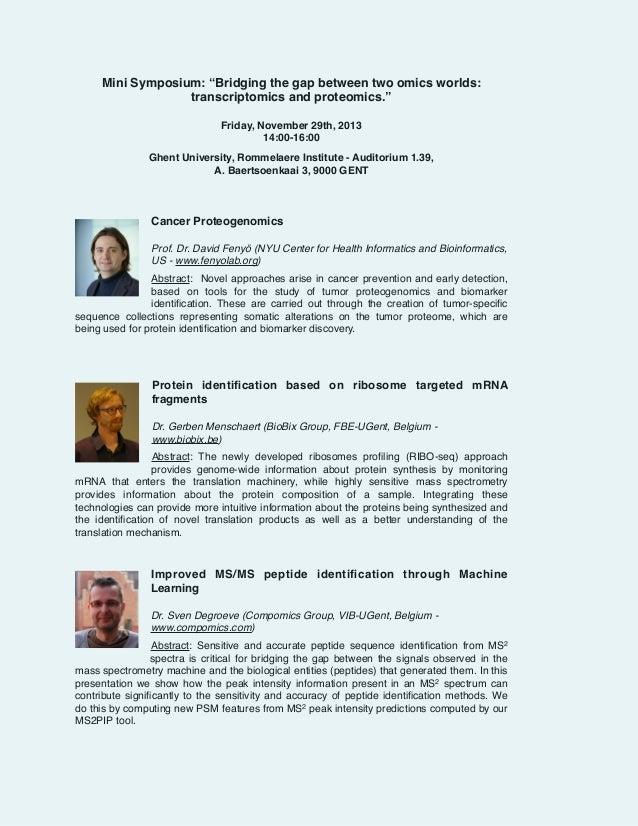 "Mini Symposium: ""Bridging the gap between two omics worlds: transcriptomics and proteomics.""!  ! ! !  Friday, November 29t..."