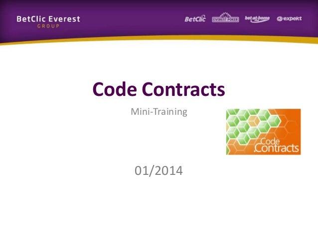 Code Contracts Mini-Training  01/2014